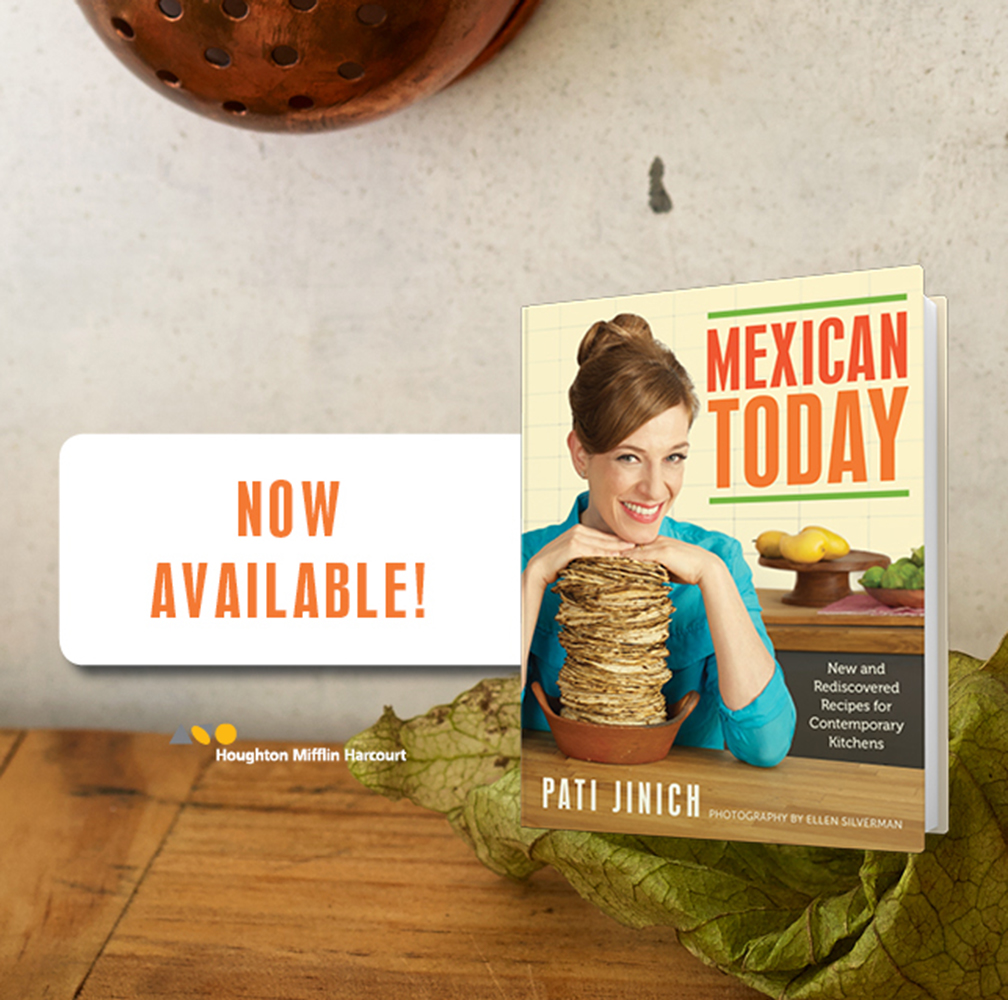 Mexican Today cookbook by Pati Jinich
