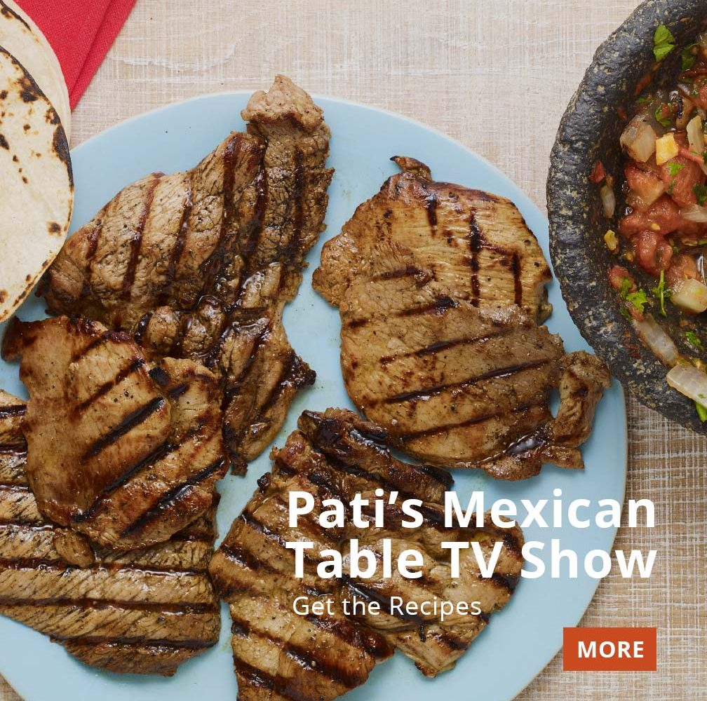 Pati's Mexican Table TV Show Recipes