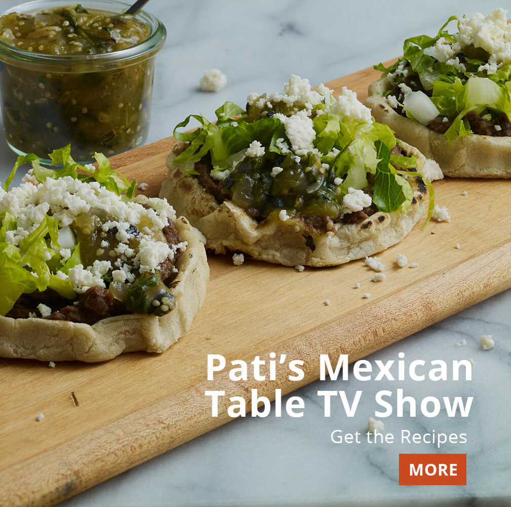 Pati's Mexican Table Season 6 Recipes