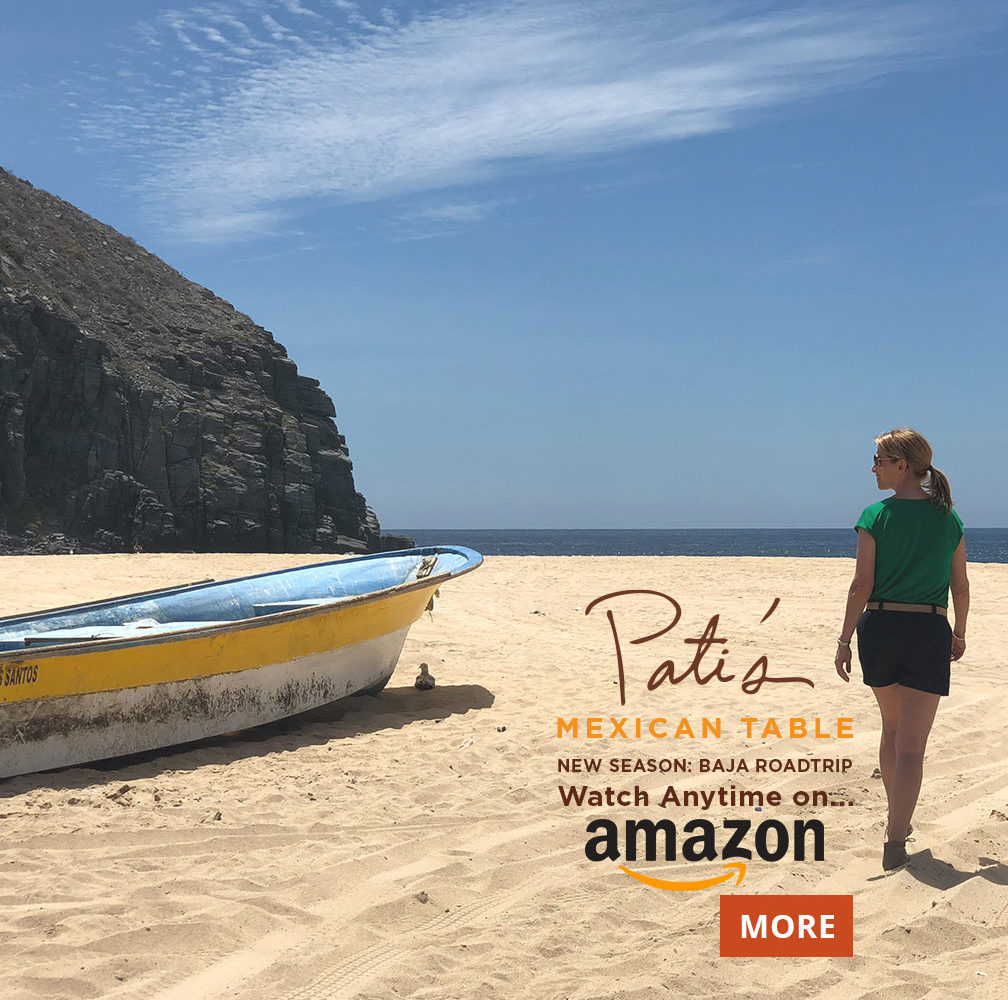 Watch Pati's Mexican Table on Amazon