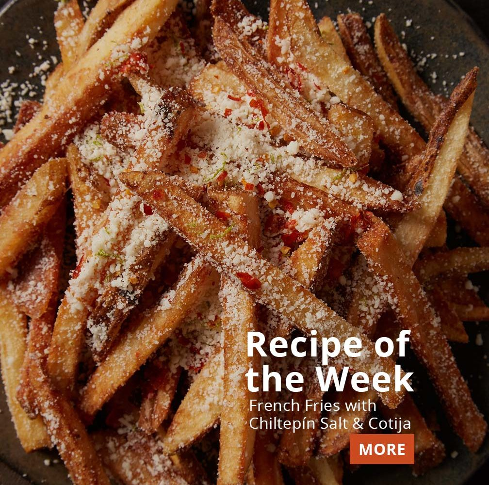 recipe of the week French Fries with Chiltepín Salt and Cotija