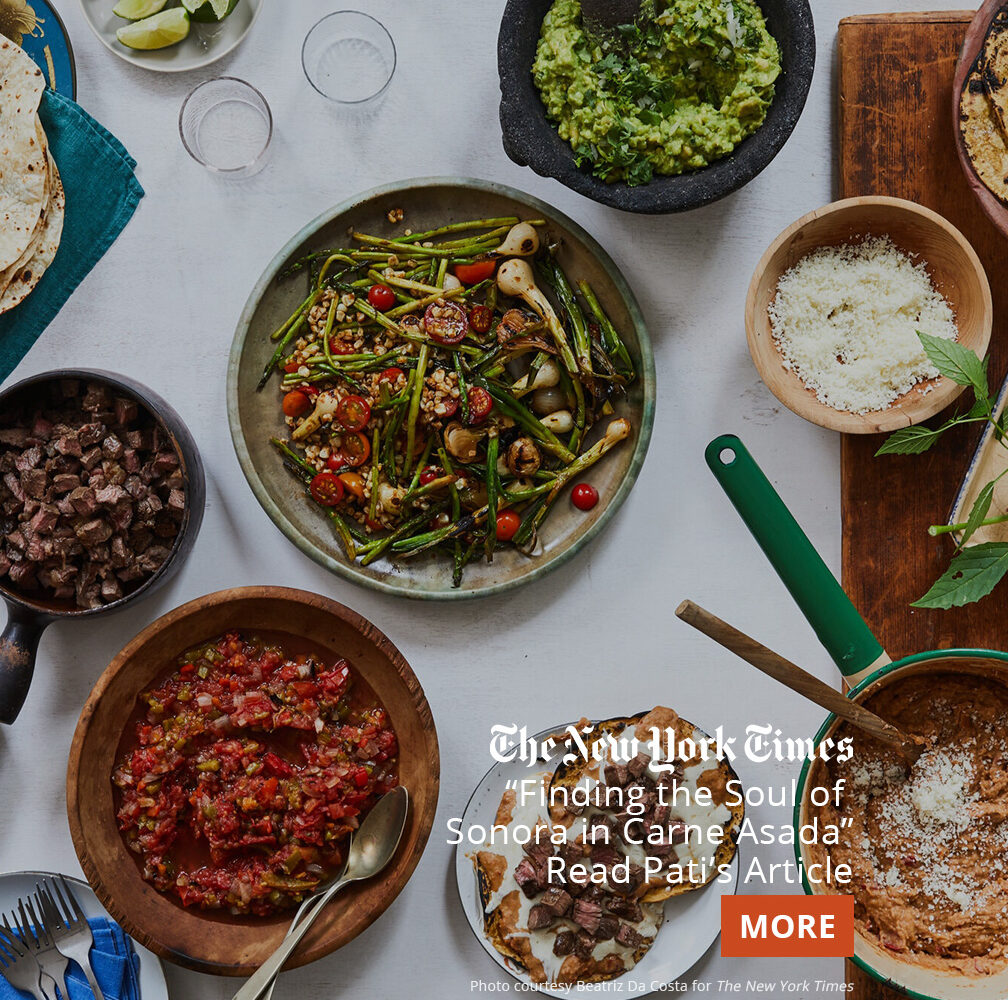 Sonoran Carne Asada and all its accompaniments from Pati's New York Times article
